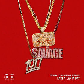 """""""East Atlanta Day' (feat. Gucci Mane x 21 Savage Zaytoven front cover"""