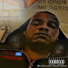 BFB Koolion :: Bag Delivery Dj Trey Cash front cover