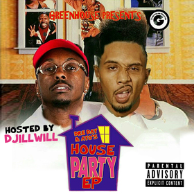 House Party EP Dre Day & Ayo Blunt God front cover