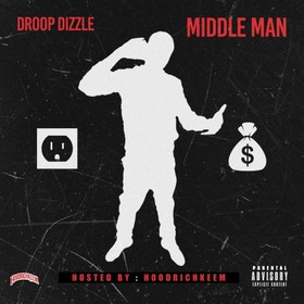 Middle Man Droop Dizzle front cover