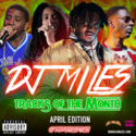Tracks of the Month (April Edition) (2017) DJ Miles front cover