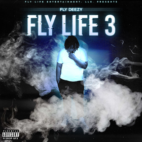 Fly Life 3 Fly Deezy front cover