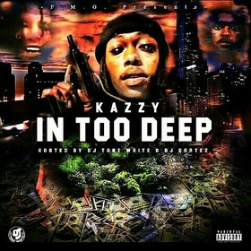 In Too Deep Kazzy front cover