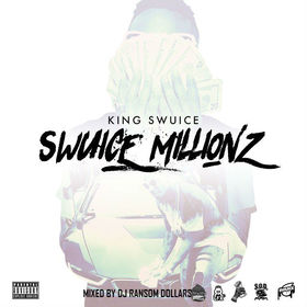 Swuice Millionz King SWUICE SODMG front cover