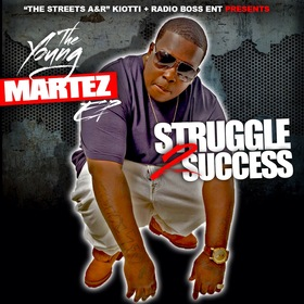Struggle 2 Success EP Yung Martez front cover
