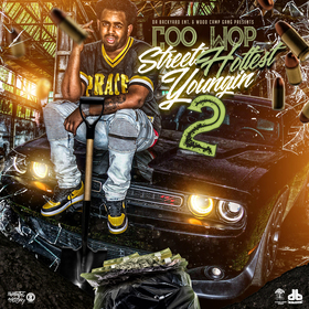 Coo Wop - Streets Hottest Youngin 2 MellDopeAF front cover