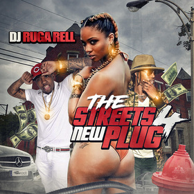 The Streets New Plug 4 DJ Ruga Rell front cover