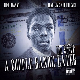 Lul Steve - A Couple Bandz Later MellDopeAF front cover