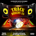 Track Bully's 16 Tampa Mystic front cover