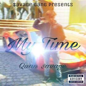 My Time Quan $avage front cover