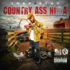 Country Ass Ni**a Trap*Star front cover
