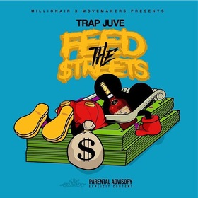 Feed The Streets Trap Juve front cover