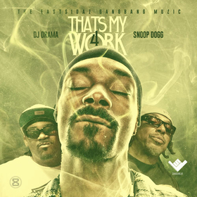 That's My Work 4 Snoop Dogg front cover