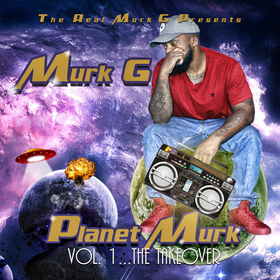 Planet Murk Vol.1 The Takeover Murk G front cover
