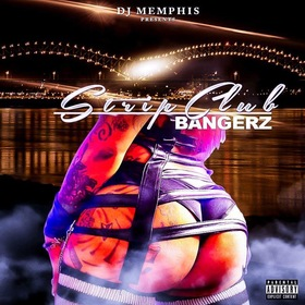 Strip Club Bangerz DJ Memphis front cover