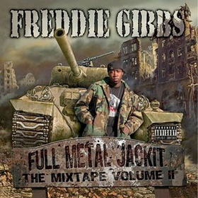 Full Metal Jackit: The Mixtape [Vol. 2] Freddie Gibbs front cover