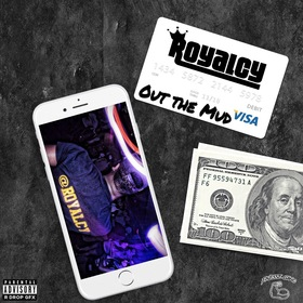 Out the Mud [Single] Royalcy front cover