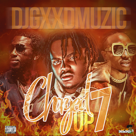 Charged Up 7 DJ Gxxd Muzic front cover