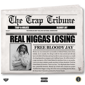Real Niggas Losing Bloody Jay front cover
