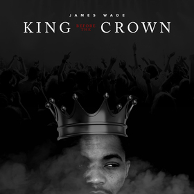 King Before The Crown EP James Wade front cover