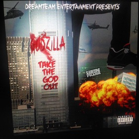 Take The God Out Zilla front cover
