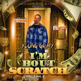 I'm Bout Scratch Vol.1 DJ Stop N Go front cover