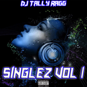 Singles Vol 1 DJ Tally Ragg front cover