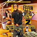 Flexxxin Out Da Gym 2 NJ Flexxx On Em  front cover