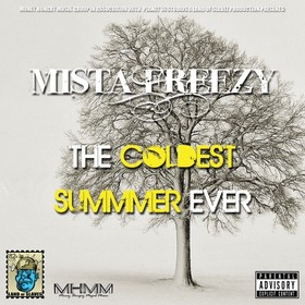 The Coldest Summer Ever Mista Freezy front cover