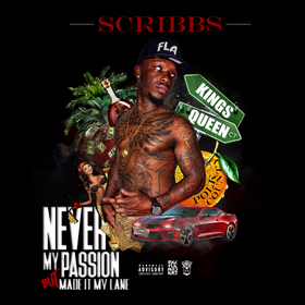 Never My Passion Scribbs front cover