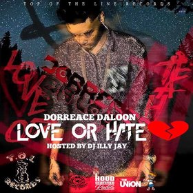 Love or Hate Dorreace DaLoon OT$ front cover