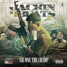 Jackin 4 Beats 2 Lil One The Champ front cover