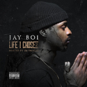 Life I Chose 2 Jay Boi front cover