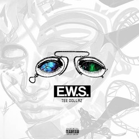 E.W.S. (Eyes Wide Shut) Tee Dollaz front cover