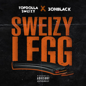 Sweizy Legg TopDolla Sweizy front cover