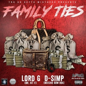 Lord G & D-Simp - Family Ties Tru Go Getta front cover