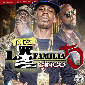La Familia 5 Hosted By DJDES The Block Never Sleeps front cover