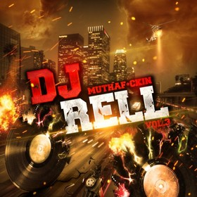 DJ Muthafuckin Rell 3 DJ Rell front cover