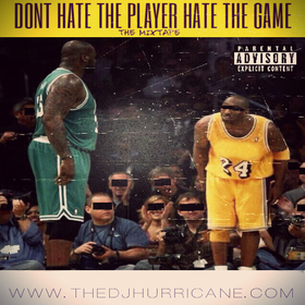 #DontHateThePlayerHateTheGame The DJ Hurricane front cover