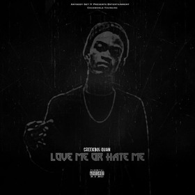 "CreekBoi Quan ""Love Me Or Hate Me"" MellDopeAF front cover"