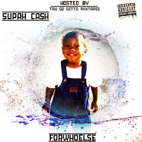 ForWhoElse Supah Cash front cover