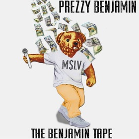 Prezzy Benjamin - The Benjamin Tape MellDopeAF front cover