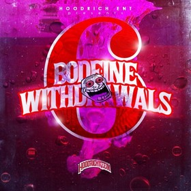 Bodeine Withdrawals 6 DJ Lil Keem front cover
