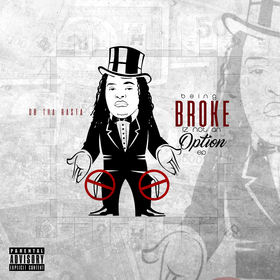 Being Broke Is Not An Option DB Tha Rasta front cover
