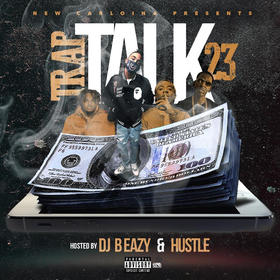 Trap Talk Vol. 23 DJ B Eazy front cover