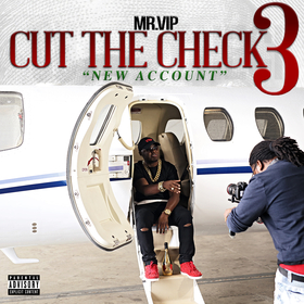 Cut The Check 3 Mr. VIP front cover