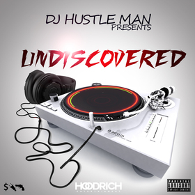 Undiscovered Dj Hustle Man front cover