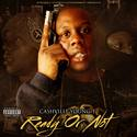 Ready Or Not by Cashville's Young T