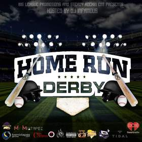 Big League Promotion x Steady Rockin Ent Present :Home Run Derby Big League Promotion front cover