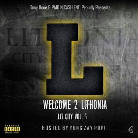 Welcome 2 Lithonia Vol. 1 Tony Bone front cover